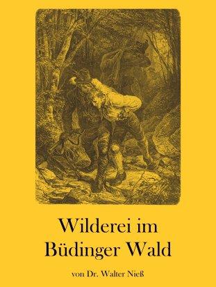 Wilderei im Büdinger Wald