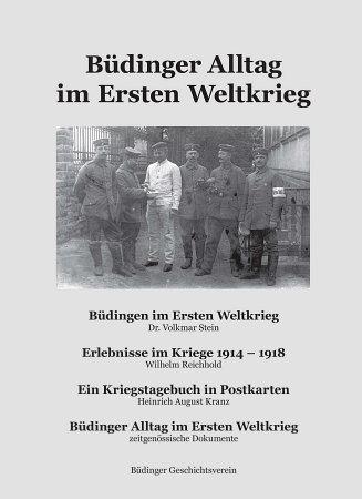 Büdinger Alltag im Ersten Weltkrieg