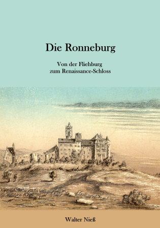 Die Ronneburg - Von der Burg zum Renaissance-Schloss