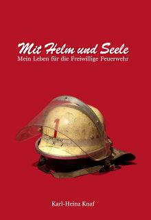 Mit Helm und Seele